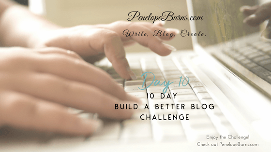 Build a Better Blog Day 10