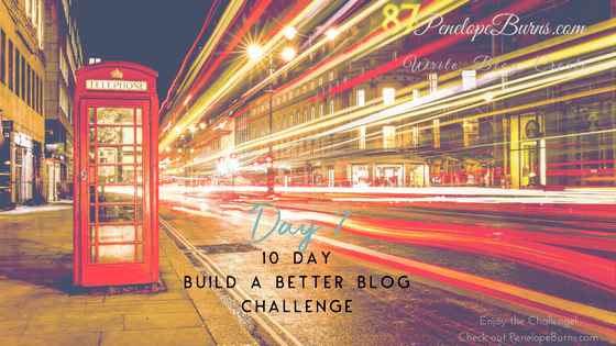 Build a Better Blog Day 7