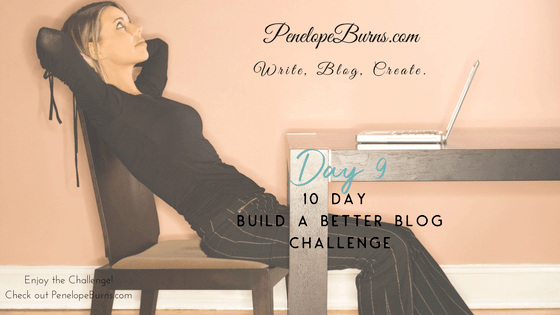 Build a Better Blog Day 9