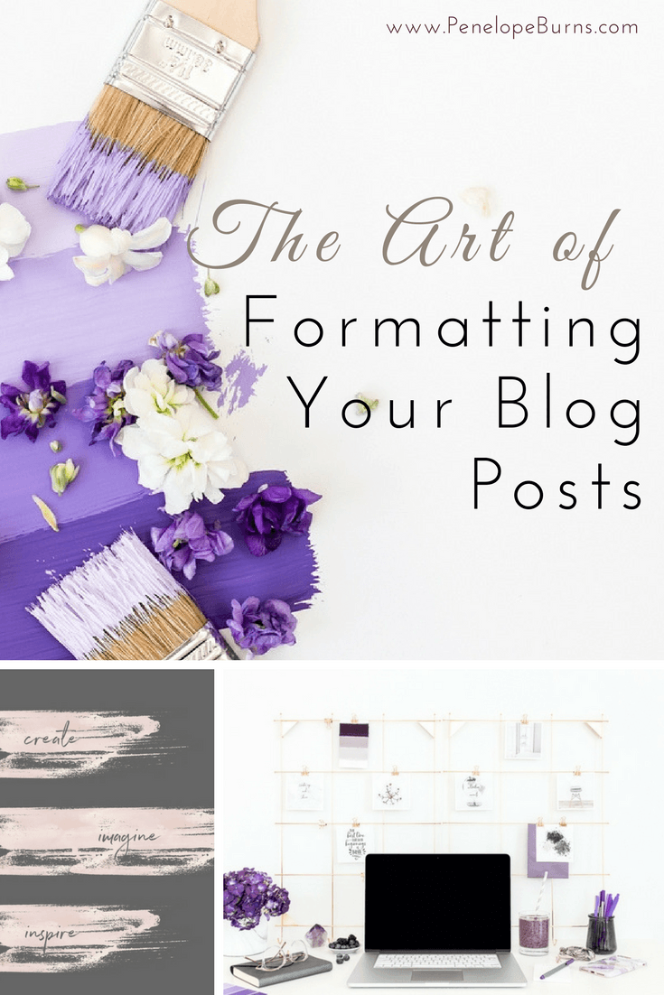 The Art of Formatting Your Blog Posts Pin