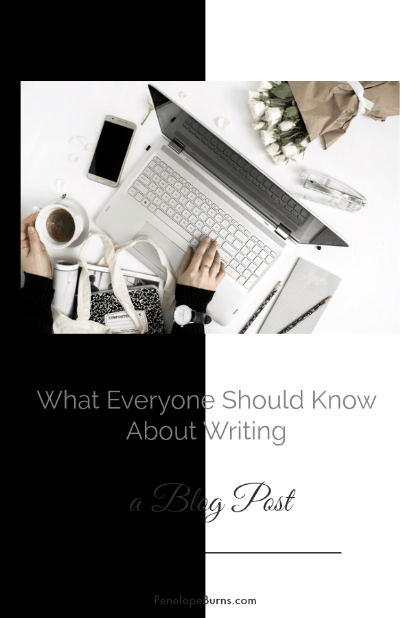 What everyone should know about writing a blog post