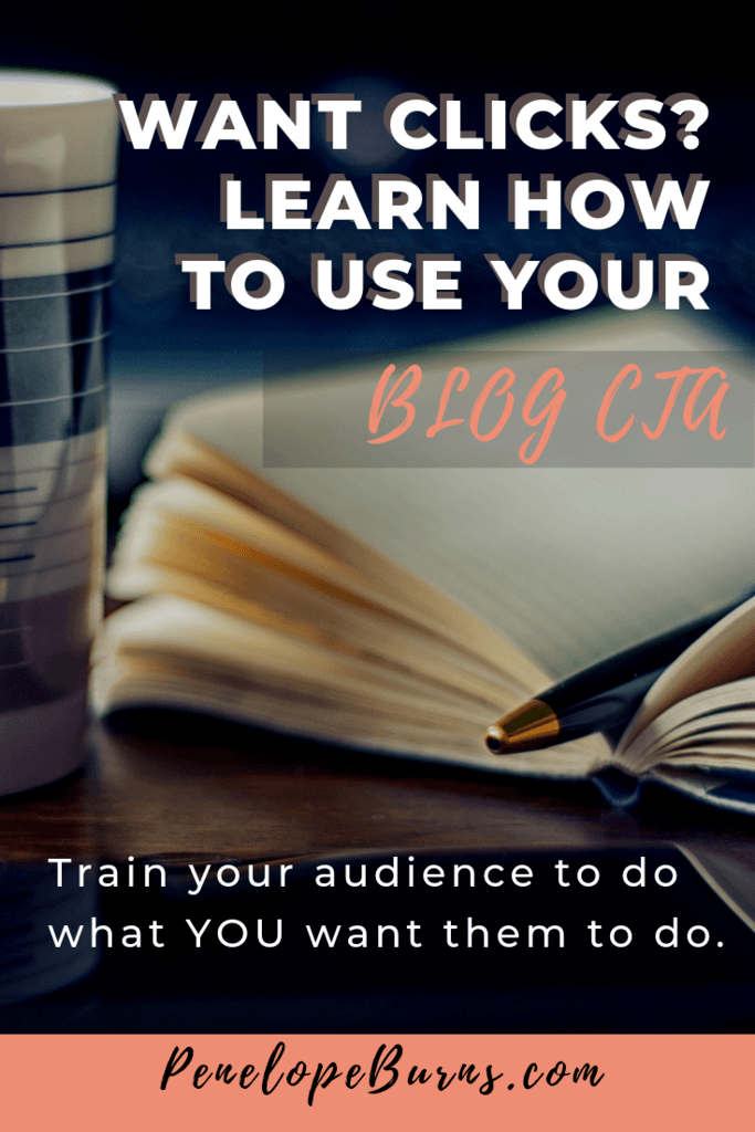 How to Use Your Blog Call to Action to Get Clicks P1